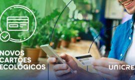 Cartão de crédito ecológico do Unibanco é degradável e mais amigo do ambiente